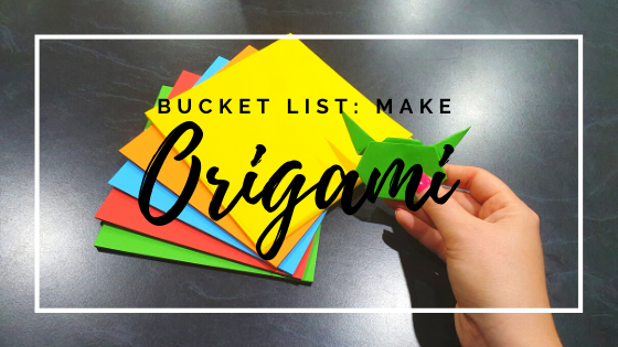 Bucket List: Make Origami, www.chasing-emma.com