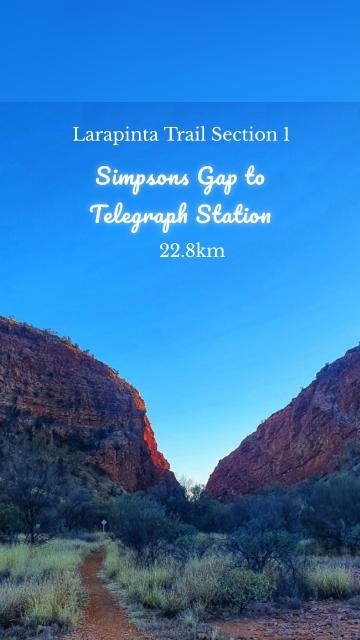Larapinta Trail Section 1 22.8km Simpsons Gap to Telegraph Station
